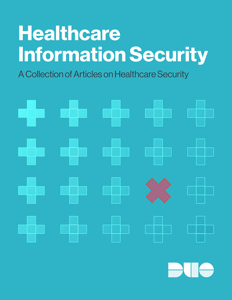 Healthcare Information Security Guide