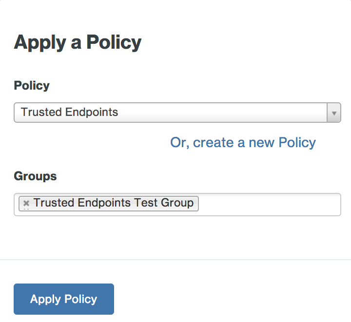 Apply the New Trusted Endpoints Group Policy