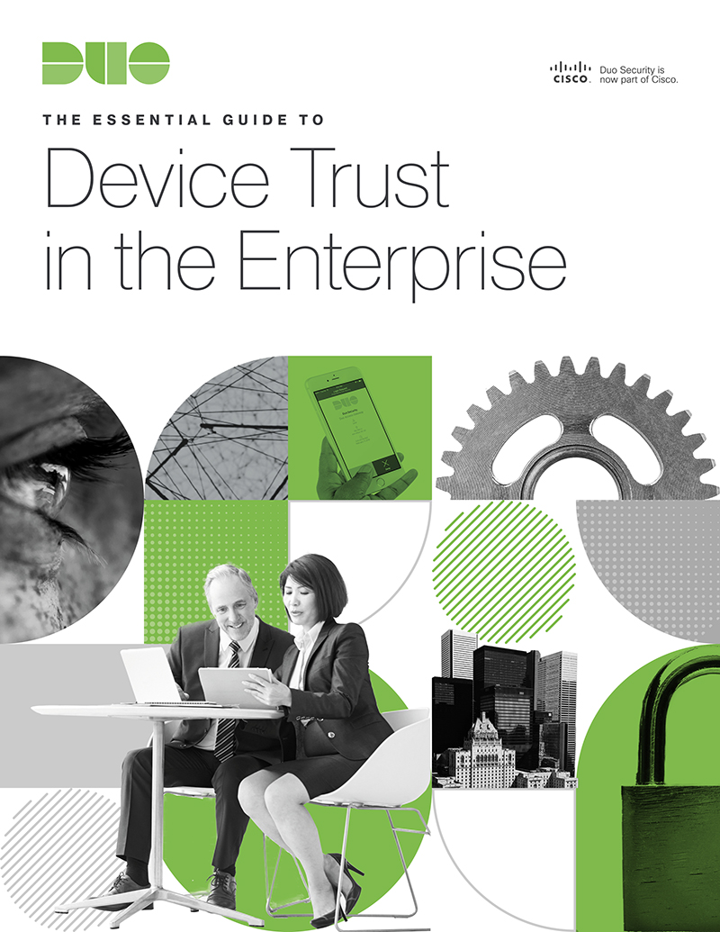Cover of The Essential Guide to Device Trust in the Enterprise eBook