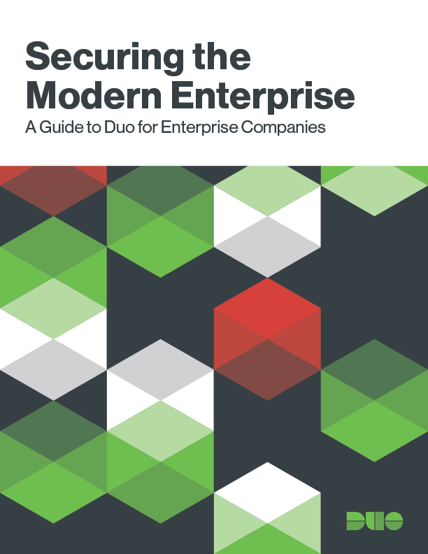 Cover of Securing the Modern Enterprise: A Guide to Duo for Enterprise Companies eBook